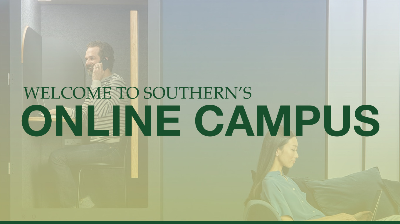 "Banner says, ""Welcome to Southern's Online Campus,"" with two online students in the background"
