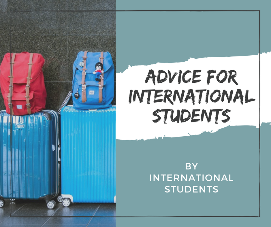 Advice for International Students